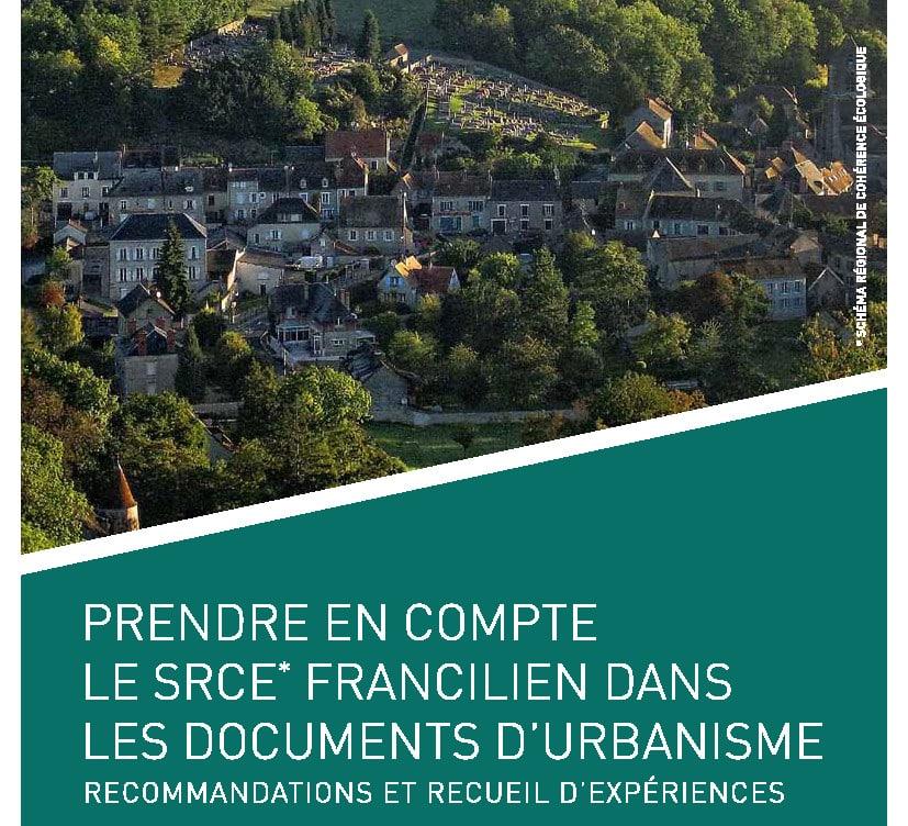 Couverture du guide Prendre en compte le SRCE francilien dans les documents d'urbanisme