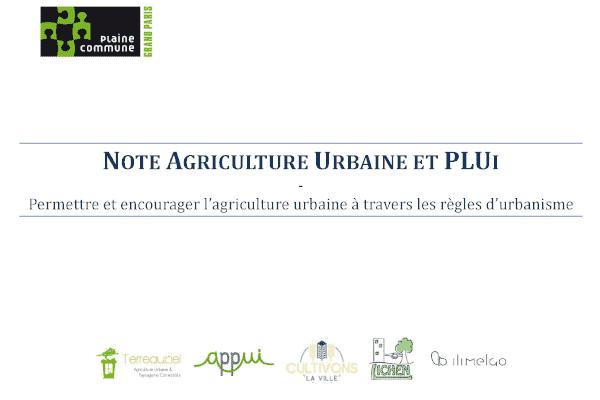 Note Agriculture Urbaine et PLUi - Permettre et encourager l'agriculture urbaine à travers les règles d'urbanisme
